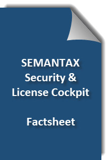 SEMANTAX Security & License Cockpit Factsheet
